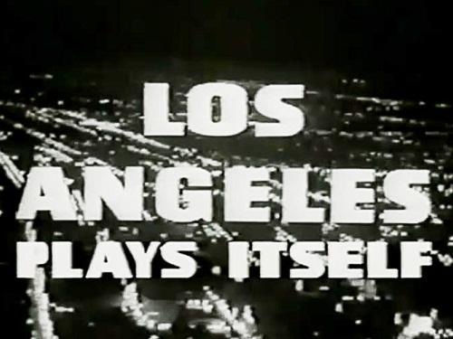 Los Angeles por Ela Mesma, de Thom Andersen